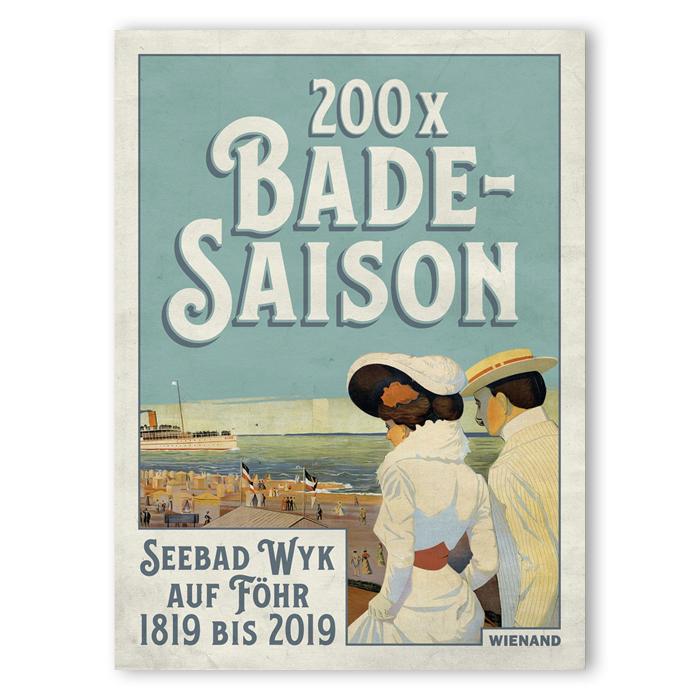 200 x Badesaison. Seebad Wyk auf Föhr 1819 bis 2019
