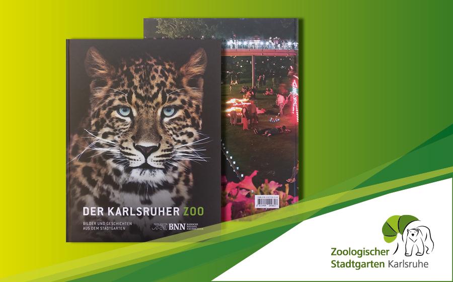 BNN-Bildband - Der Zoologische Stadtgarten Karlsruhe