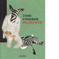 Tomi Ungerer. INCOGNITO