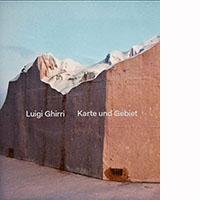 Luigi Ghirri – Karte und Gebiet