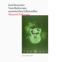 Emil Siemeister. Vom Rufen zum semiotischen Fallenstellen