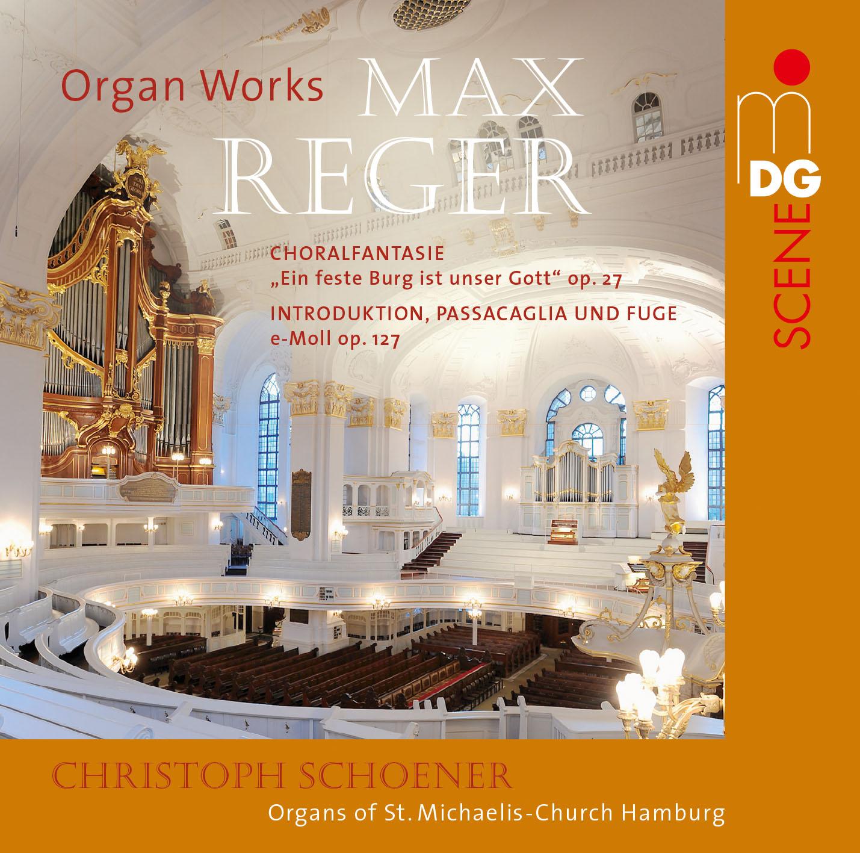 Max Reger: Orgelwerke