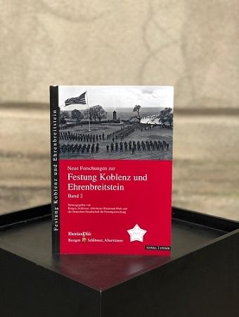 Neue Forschungen zur Festung Koblenz und Ehrenbreitstein Band 2