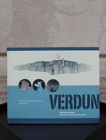 Verdun - 100 Jahre danach