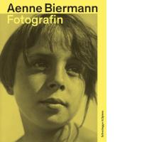 Aenne Biermannn. Fotografin