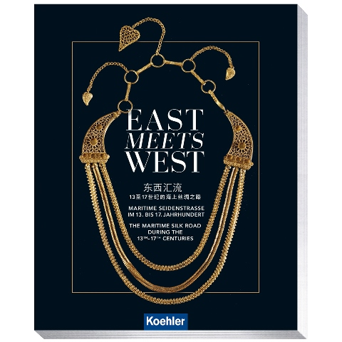 East Meets West Maritime Seidenstrasse