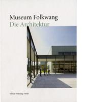 Museum Folkwang. Die Architektur