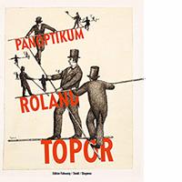 Roland Topor. Panoptikum