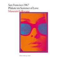 San Francisco 1967. Plakate im Summer of Love