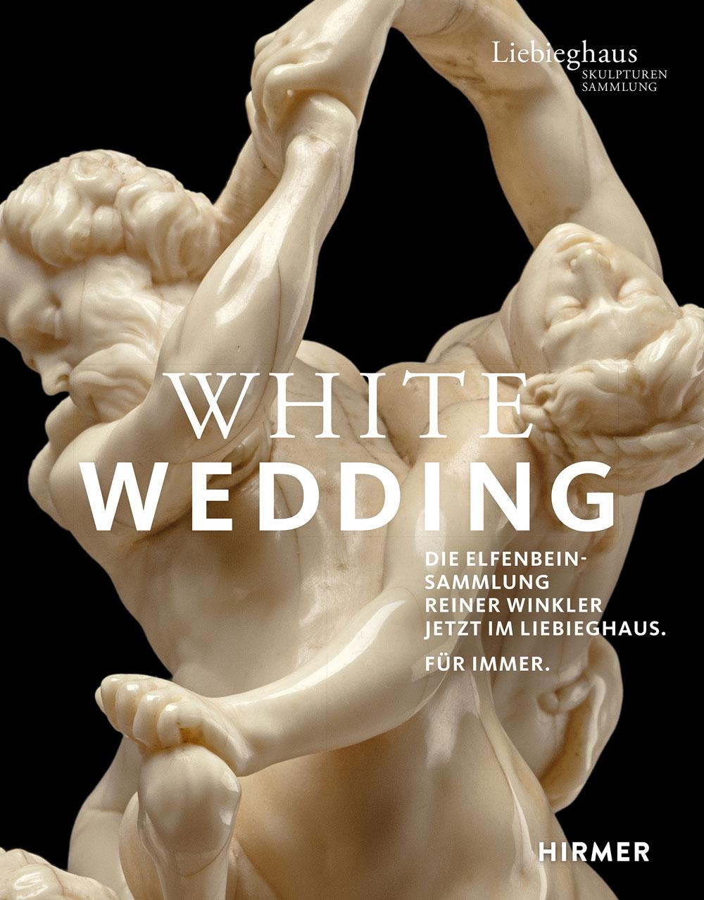White Wedding. Die Elfenbein-Sammlung Reiner Winkler - Ausstellungskatalog