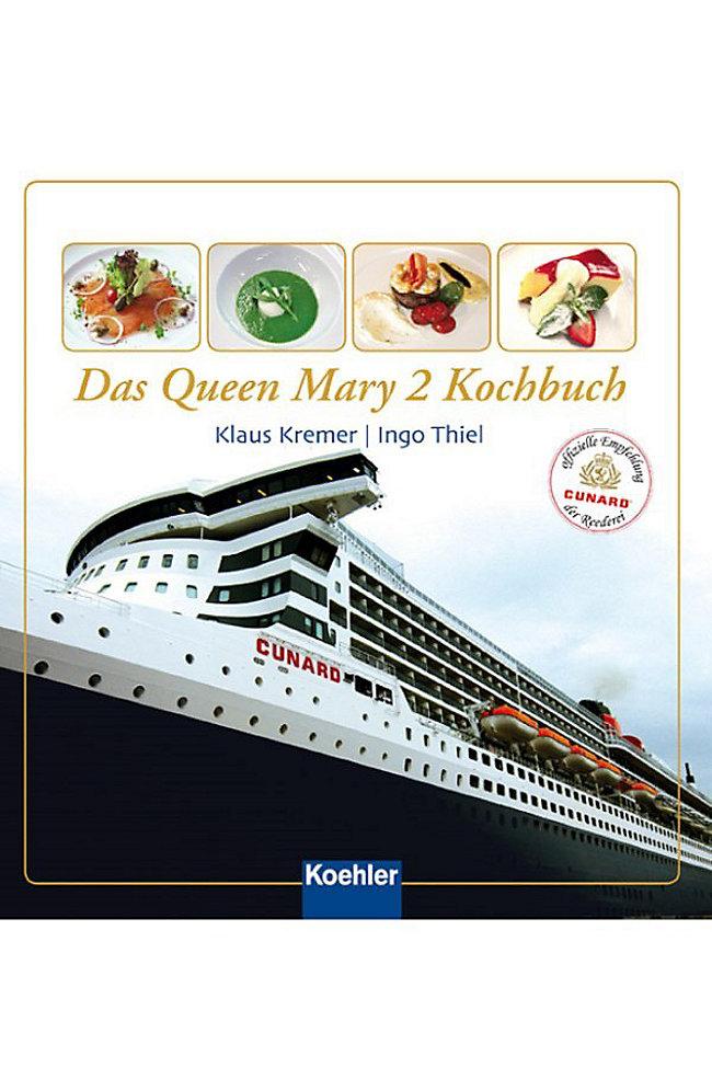 Das Queen Mary 2 Kochbuch; Kremer/Thiel