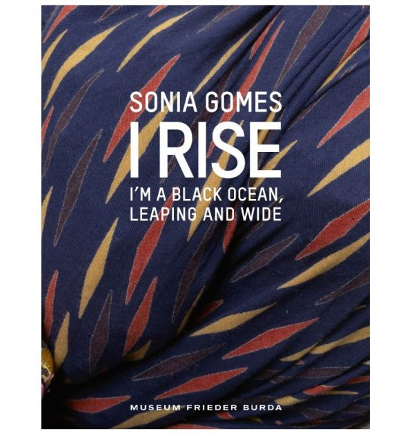 Sonia Gomes: I Rise – I'm a Black Ocean, Leaping and Wide
