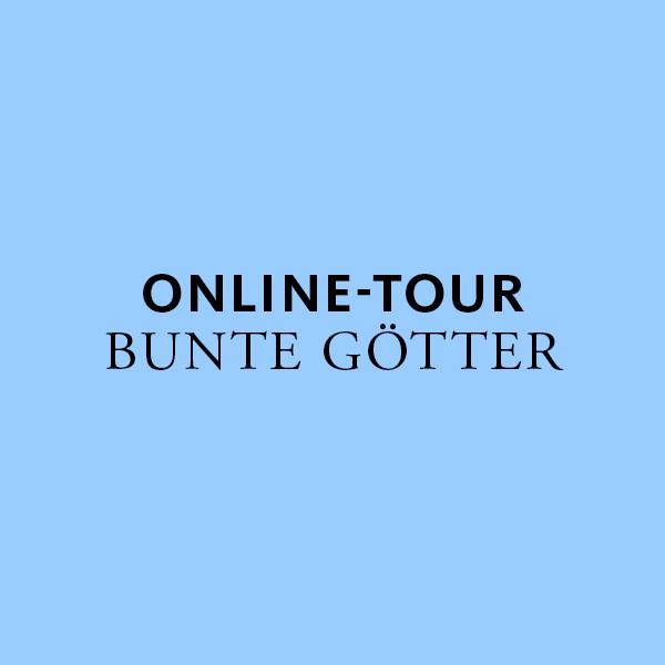 Online-Tour Bunte Götter