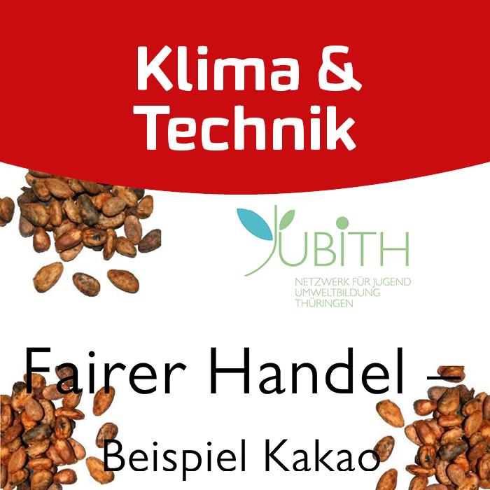 Fairer Handel am Beispiel Kakao