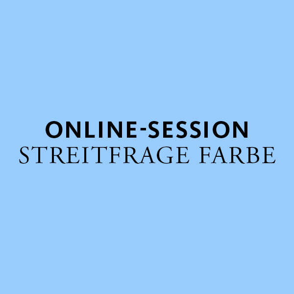 "Online-Session ""Streitfrage Farbe"""